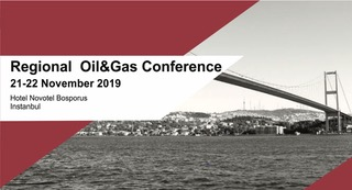 Regional Oil and Gas Conference, 21-22 November 2019, Istanbul